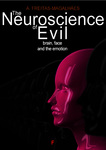 The Neuroscience of Evil - Brain, Face and the Emotion - eBook