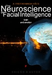 The Neuroscience of Facial Intelligence - Brain and Emotion - eBook