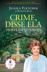 Crime, Disse Ela - Morte em Savannah - eBook