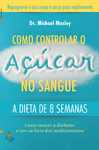 Como Controlar o Açúcar no Sangue - eBook