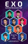 EXO - Superestrelas do K-Pop