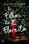 As Filhas da Floresta - eBook