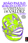 BIS - As Visitas do Dr. Valdez
