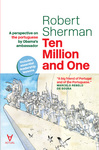 Ten Million and One - A perspective on the portuguese by Obama's ambassador - eBook