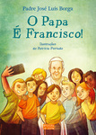 O Papa é Francisco! - eBook