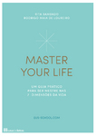 Master Your Life