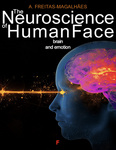 The Neuroscience of Human Face - Brain and Emotion - eBook
