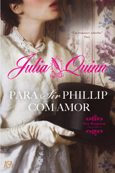 Para Sir Phillip, com Amor (Série Bridgerton - volume V)