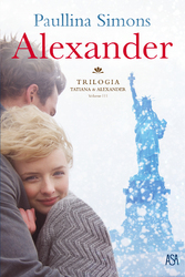 Alexander Trilogia : Tatiana & Alexander - volume III