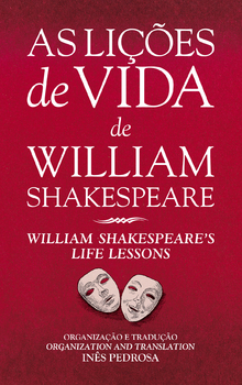As Lições de Vida de William Shakespeare / William Shakespeare's Life Lessons