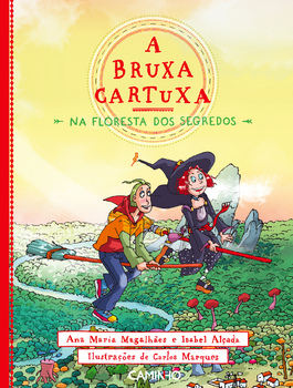 A Bruxa Cartuxa na Floresta dos Segredos - eBook