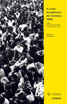 A Crise Académica de Coimbra 1969