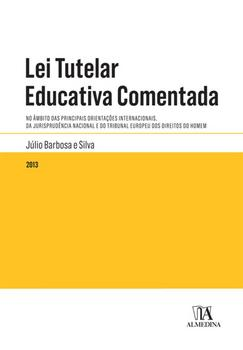 Lei Tutelar Educativa Comentada - eBook
