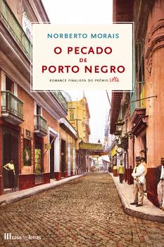 Leyaonline - O Pecado de Porto Negro - MORAIS, NORBERTO