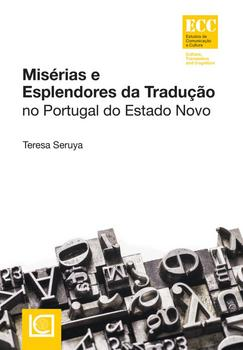 Misérias E Esplendores Da Tradução No Portugal Do Estado Novo - eBook