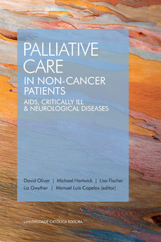PALLIATIVE CARE IN NON-CANCER PATIENTS. AIDS, CRITICALLY ILL & NEUROLOGICAL DISEASES - eBook