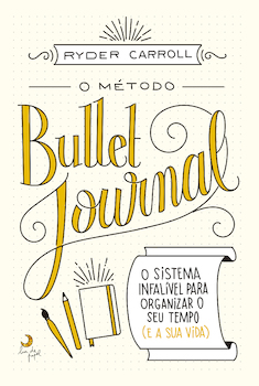 O Método Bullet Journal - eBook
