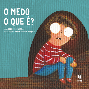 O Medo, O Que É? - eBook