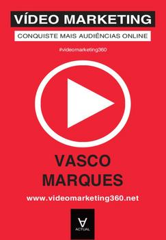 Vídeo Marketing - Conquiste Mais Audiências Online - eBook