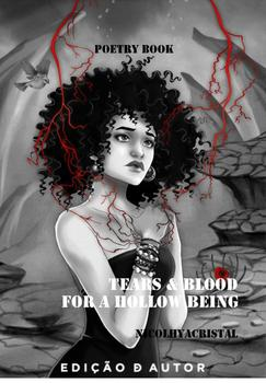 Tears and Blood for a Hollow Being - eBook