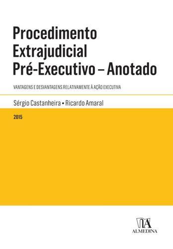 Leyaonline procedimento extrajudicial pr executivo for Via extrajudicial