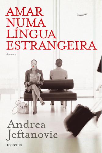 Amar Numa Língua Estrangeira