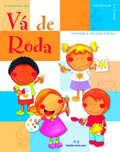 Leyaonline - Vá de Roda pré-escolar - 3/4 anos - ROSA, M ...
