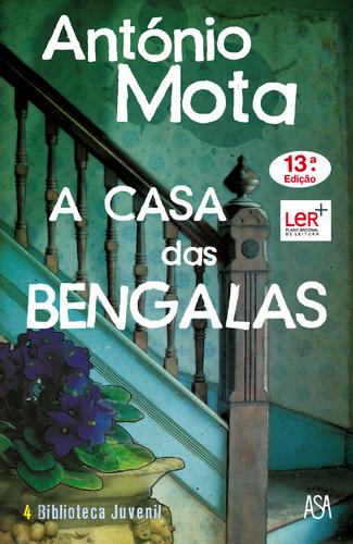 Leyaonline - A Casa das Bengalas - eBook - MOTA, ANTÓNIO