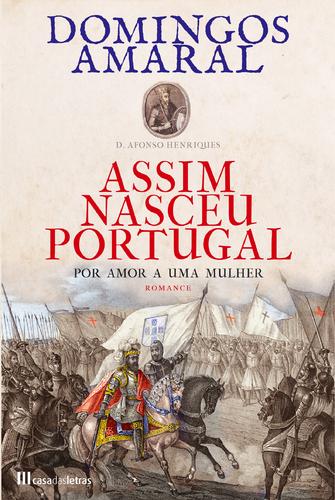 Resultado de imagem para assim nasceu portugal